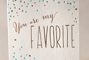 you-are-my-favorite-letterpress and foil-folded-card